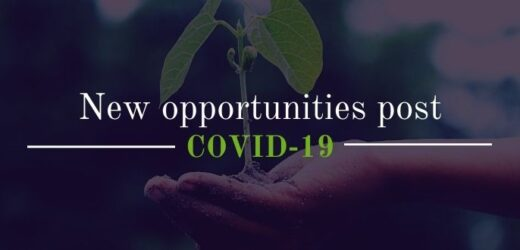 New opportunities post covid 19